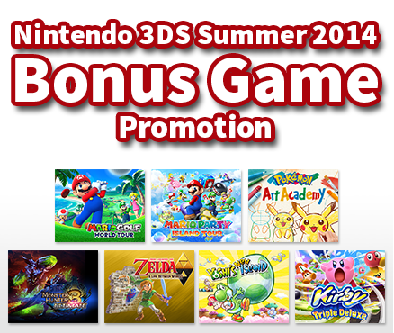 Expand your collection of top titles with the Nintendo 3DS Summer 2014 Bonus Game Promotion