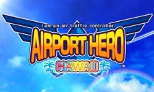 3DSDS_IAmAnAirTrafficControllerAirportHeroHawaii_01