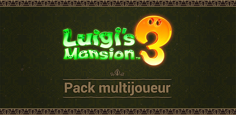NSwitch_LuigisMansion3_DLC_Banner_Multiplayer_Pack_FR.jpg