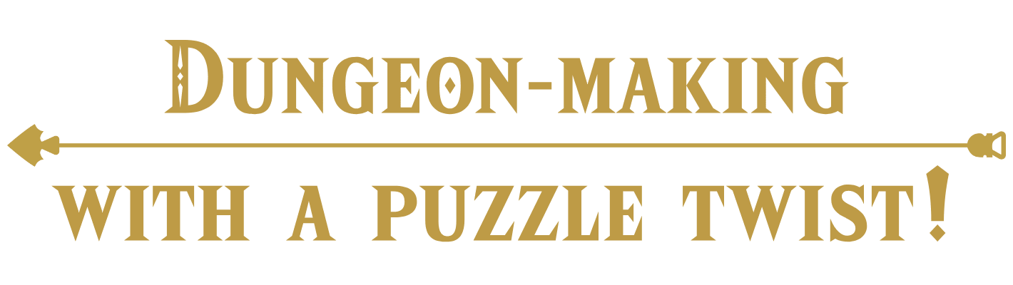 Dungeon-Making with a puzzle twist!