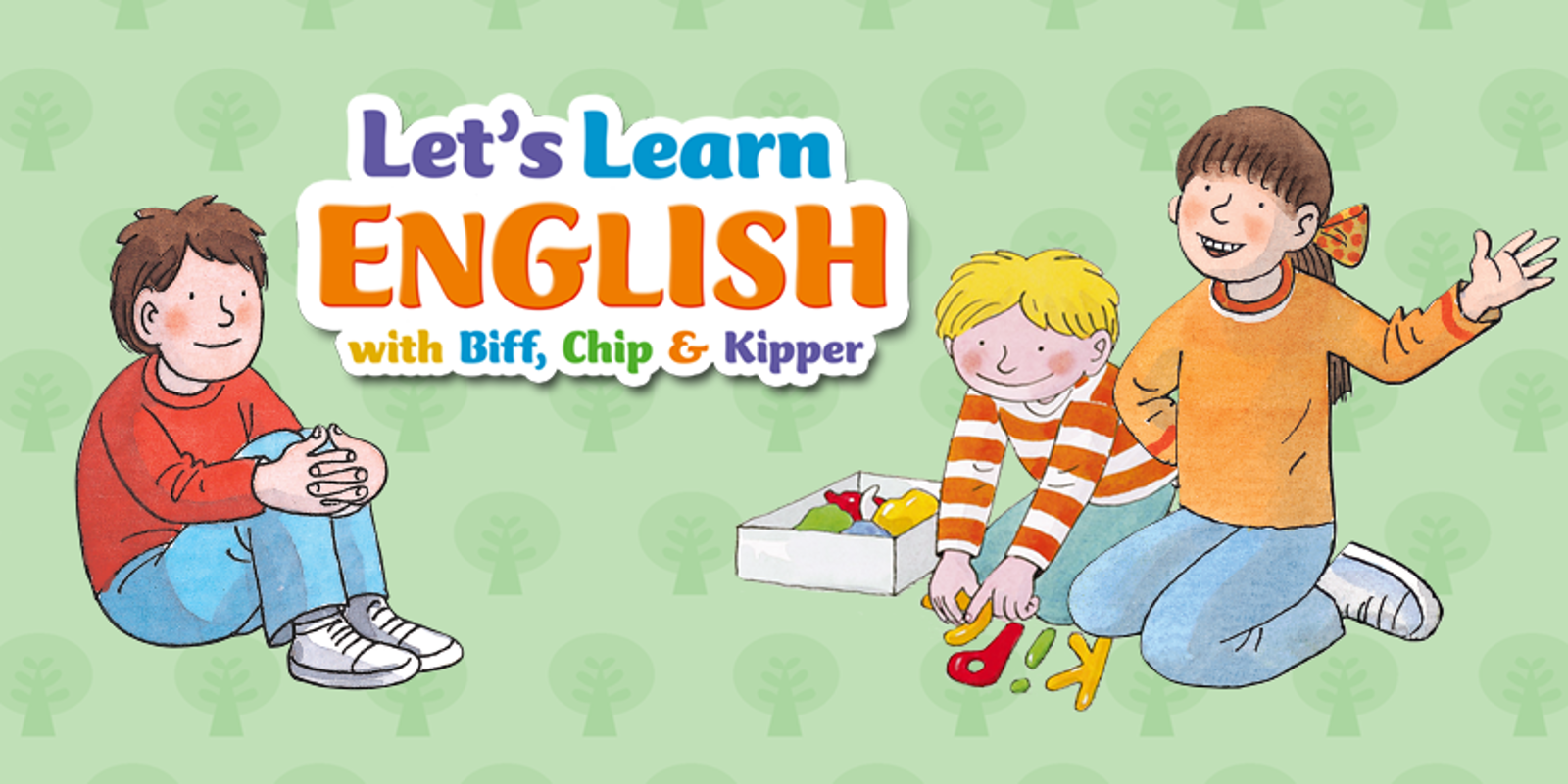 Let's Learn English with Biff, Chip & Kipper