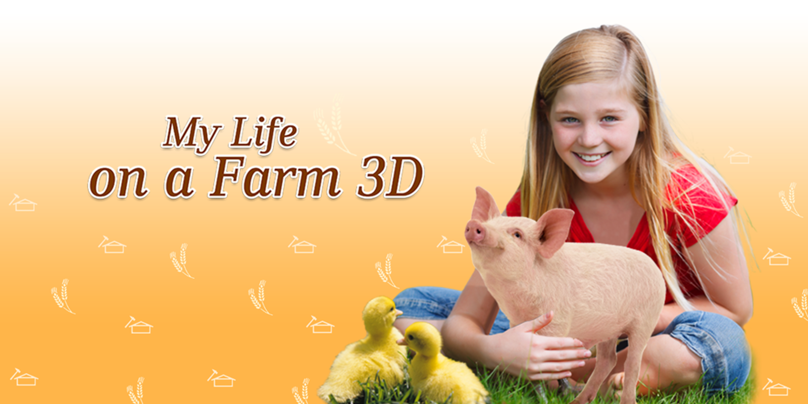 My Life on a Farm 3D