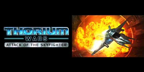Thorium Wars: Attack of the Skyfighter