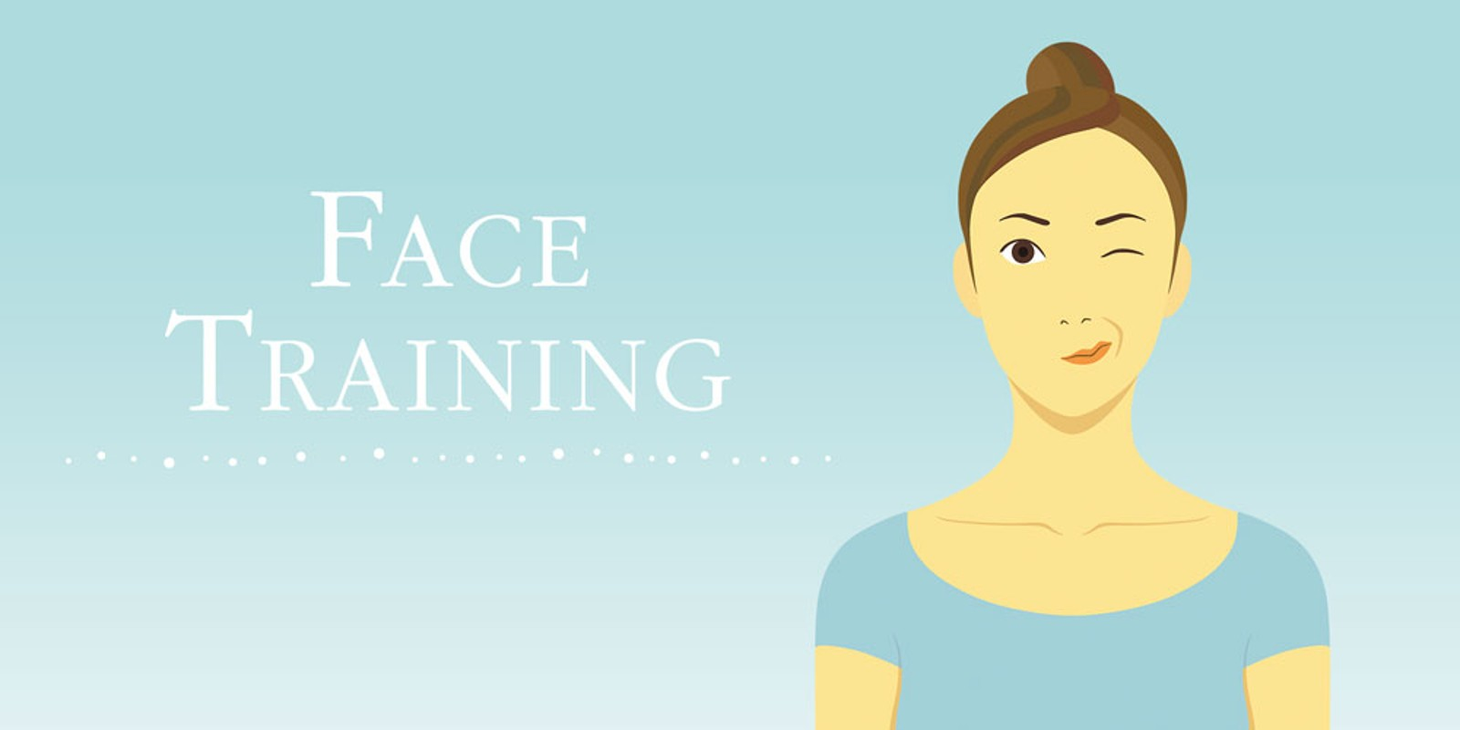 Face Training Facial exercises to strengthen and relax from Fumiko Inudo
