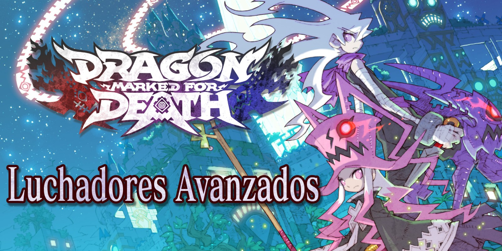 Dragon Marked for Death: Luchadores Avanzados