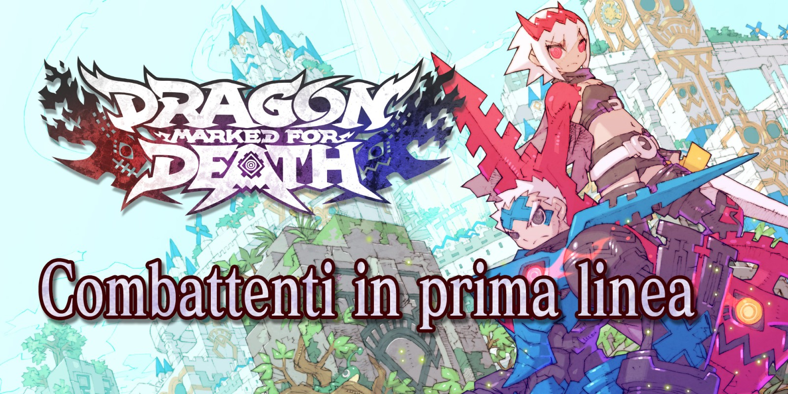 Dragon Marked for Death: Combattenti in prima linea