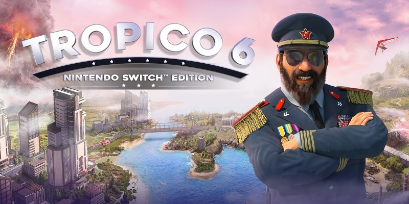 Tropico 6 - Nintendo Switch Edition