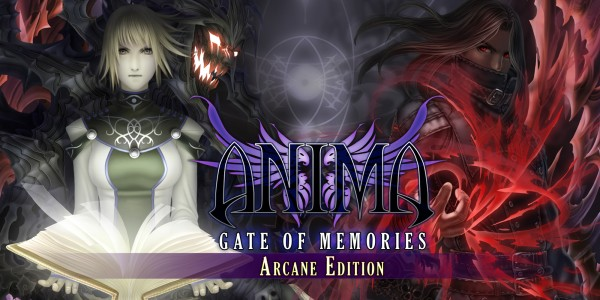 Anima: Gate of Memories - Arcane Edition