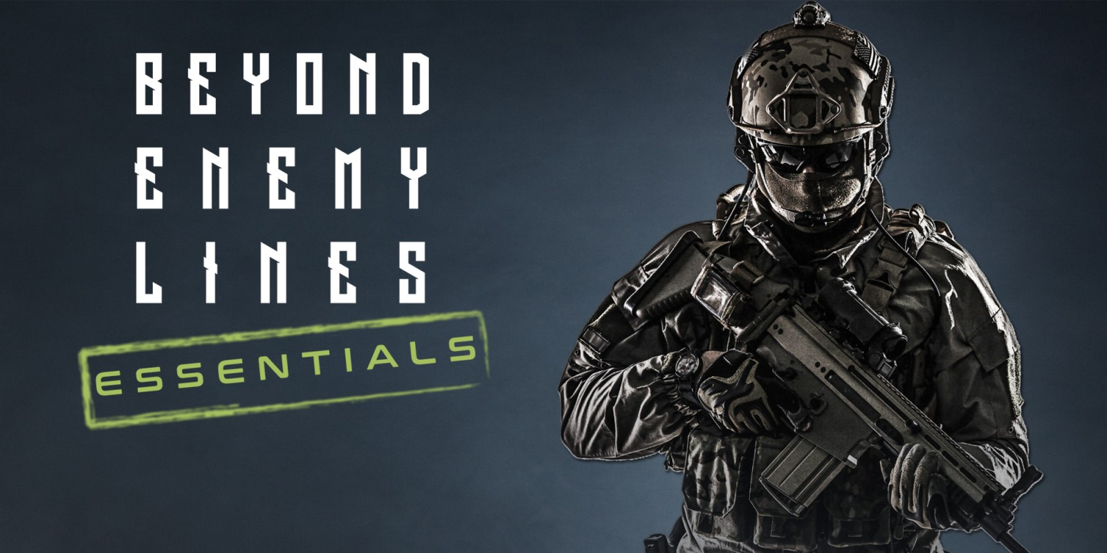 Beyond Enemy Lines: Essentials