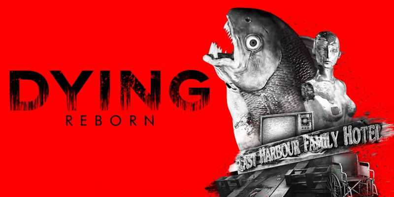 DYING: Reborn - Nintendo Switch™ Edition