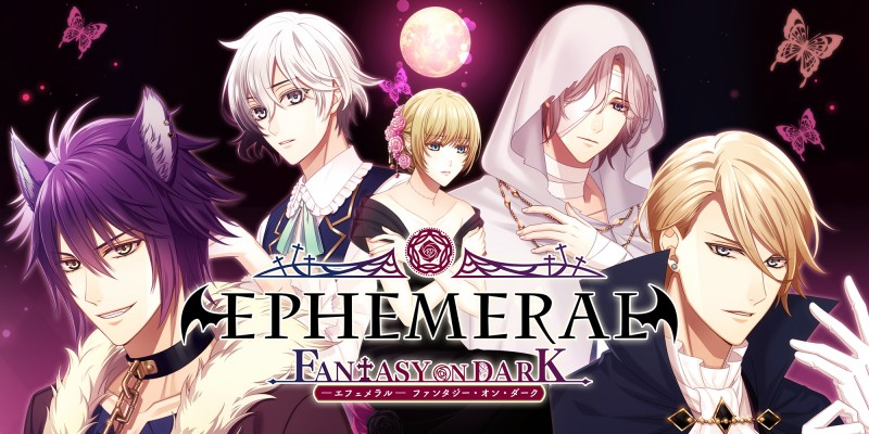 EPHEMERAL -FANTASY ON DARK-