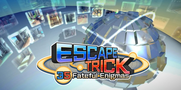 ESCAPE TRICK: 35 Fateful Enigmas