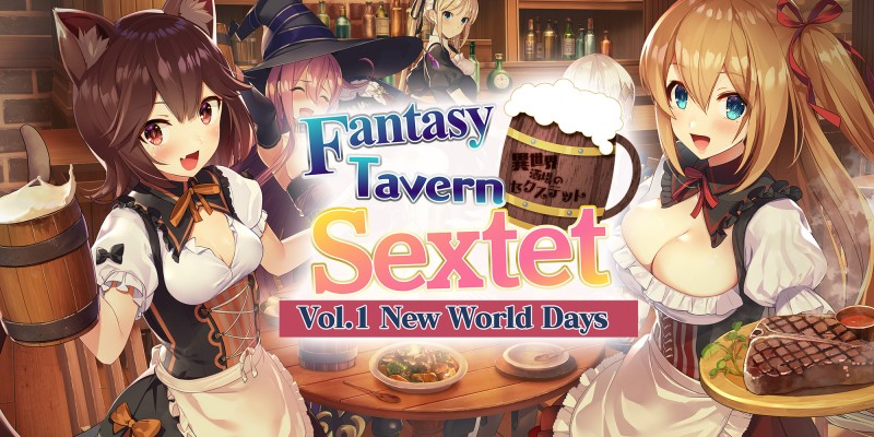 Fantasy Tavern Sextet -Vol.1 New World Days-
