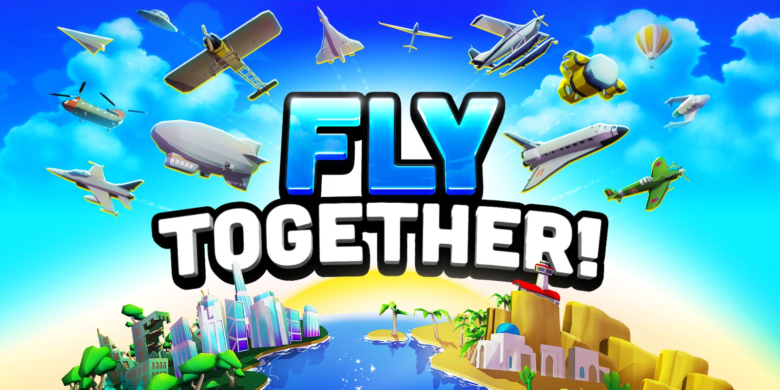 Fly TOGETHER!