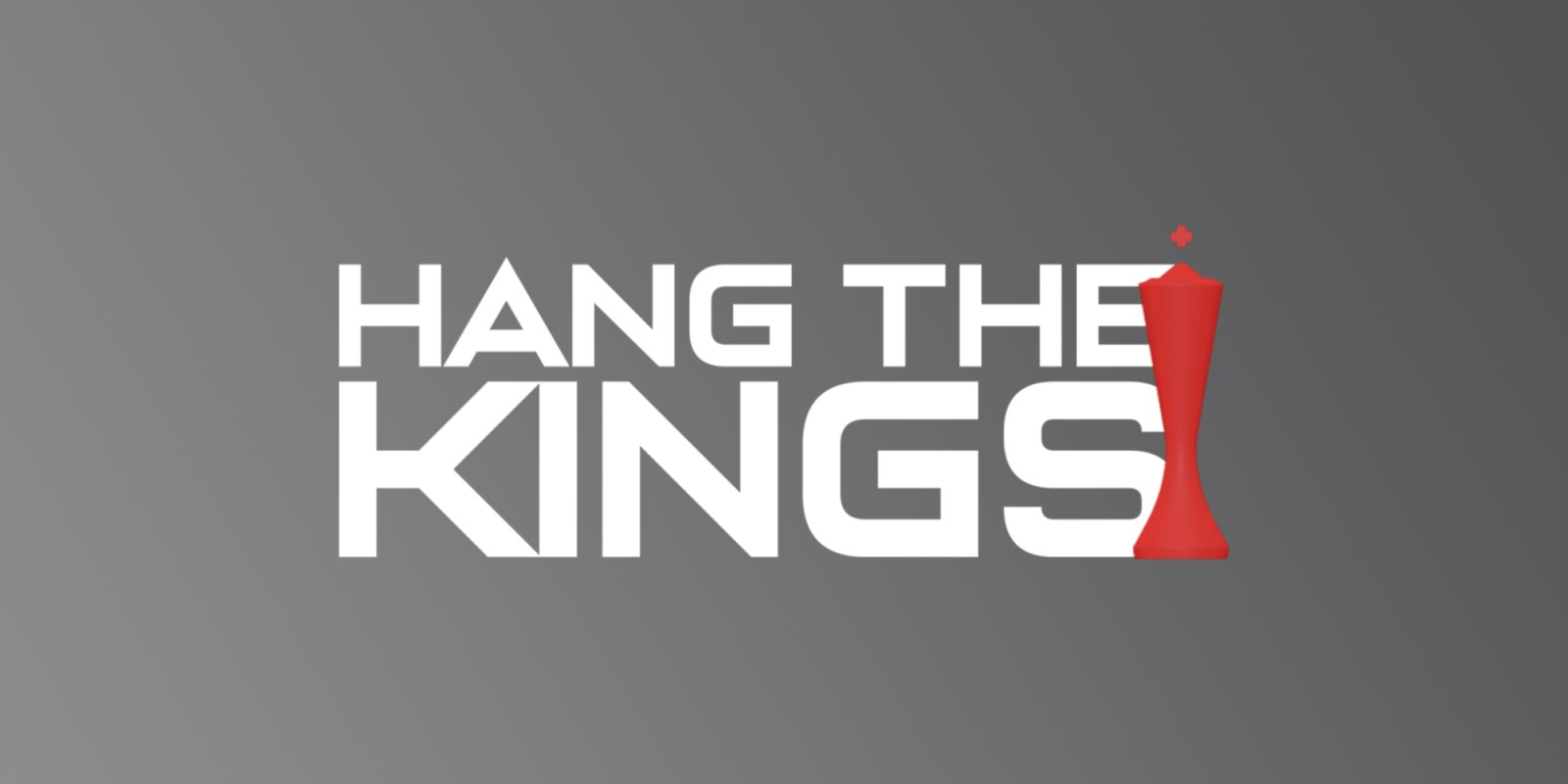 Hang The Kings