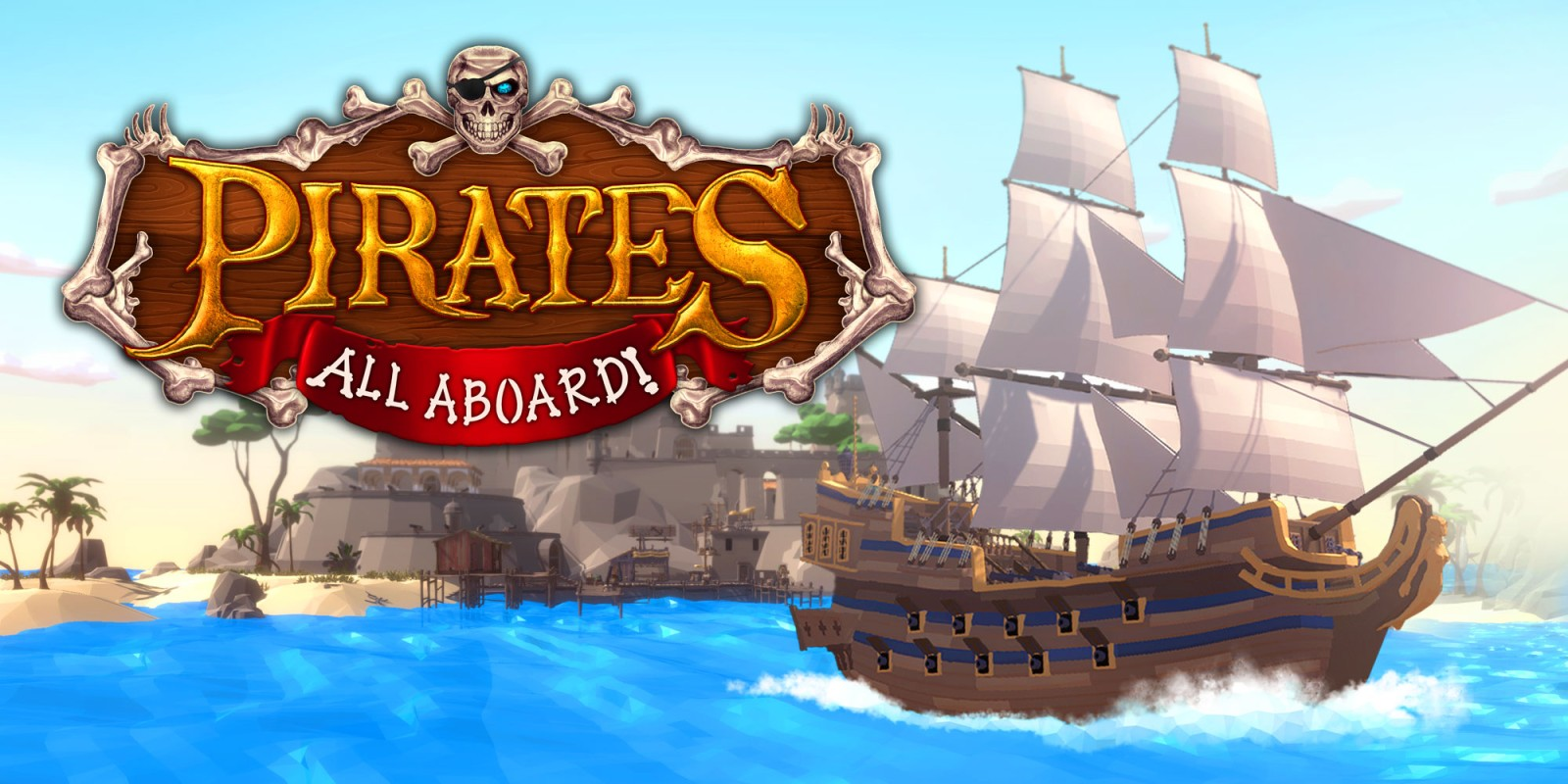 Pirates: All Aboard!