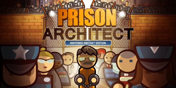 Prison Architect: Nintendo Switch Edition