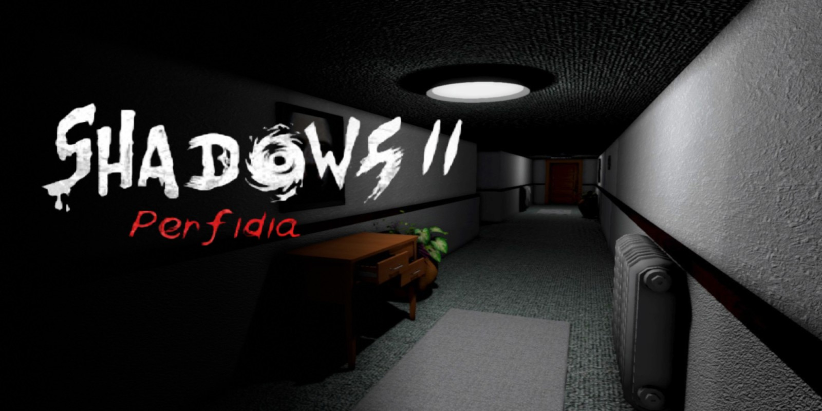 Shadows 2: Perfidia