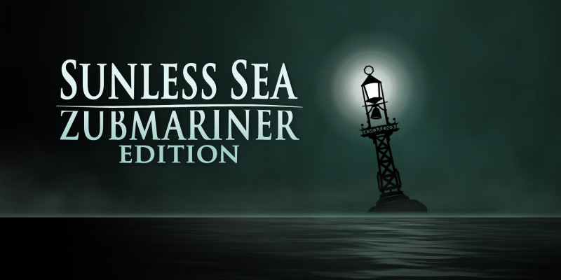 Sunless Sea: Zubmariner Edition