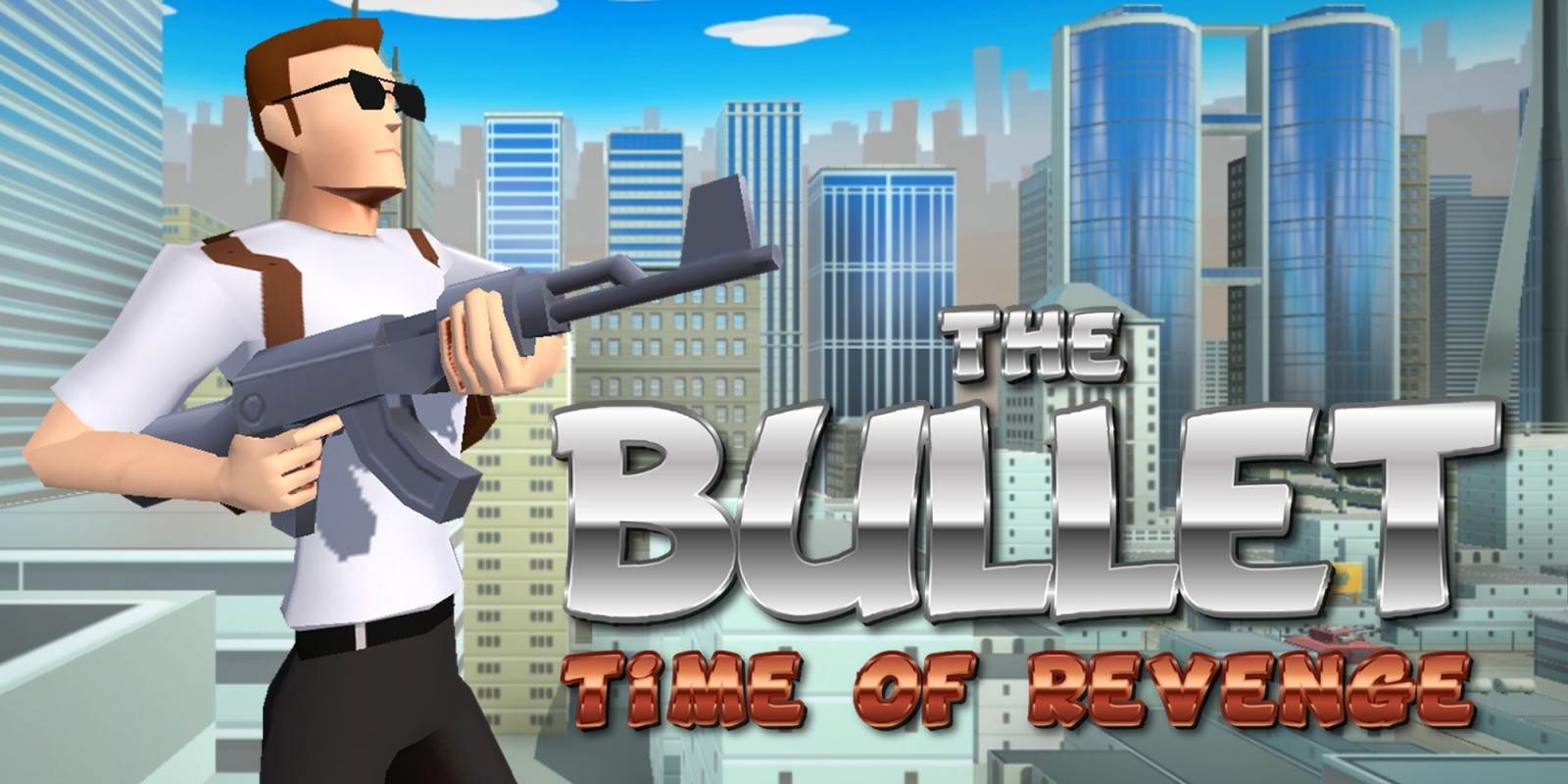 The Bullet: Time of Revenge