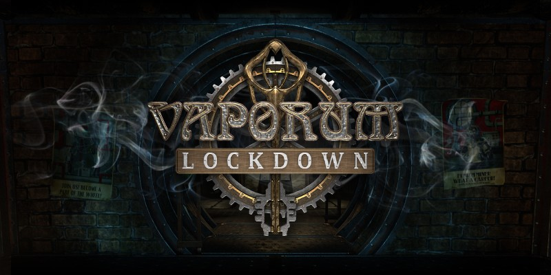 Vaporum: Lockdown
