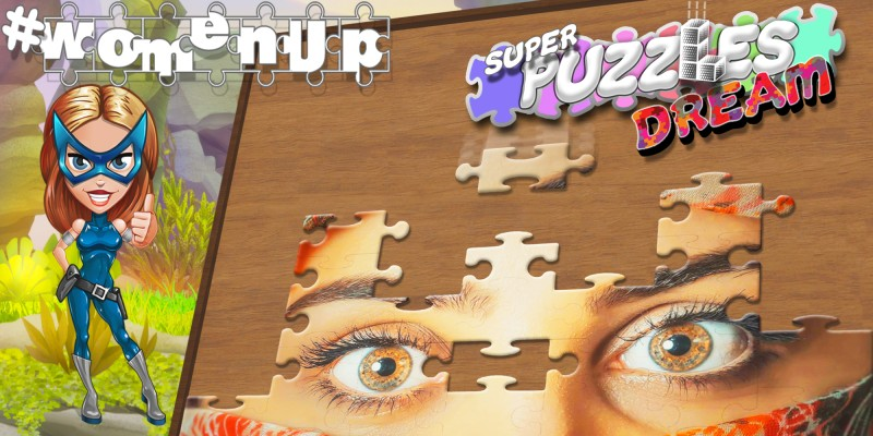 #womenUp, Super Puzzles Dream