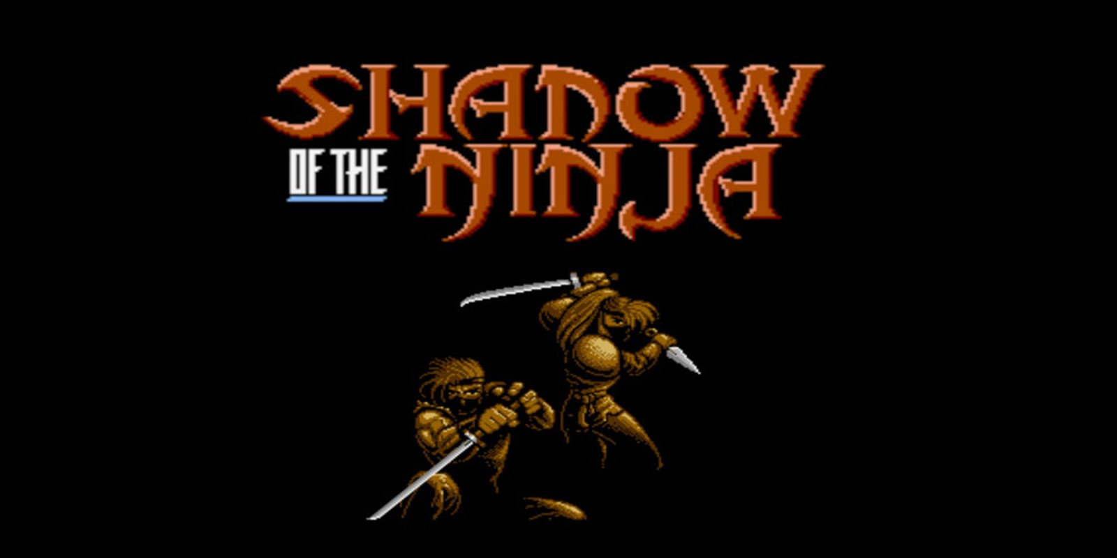Shadow of the Ninja™