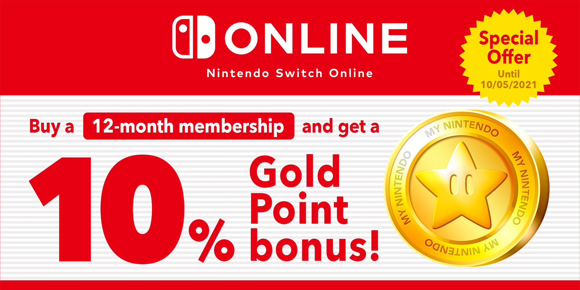 Special offer: Earn up to £3.15/€3.50 in Gold Points with a 12-month Nintendo Switch Online membership!