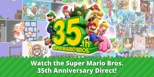 Watch the Super Mario Bros. 35th Anniversary Direct now!
