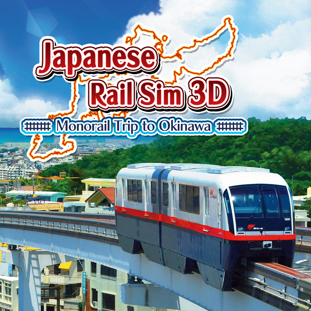 Japanese Rail Sim 3D Monorail Trip to Okinawa
