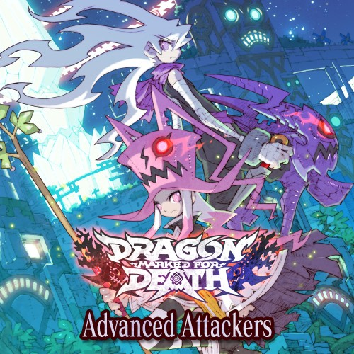 Dragon Marked for Death: Advanced Attackers