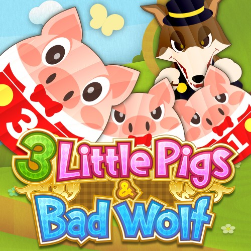 3 Little Pigs & Bad Wolf