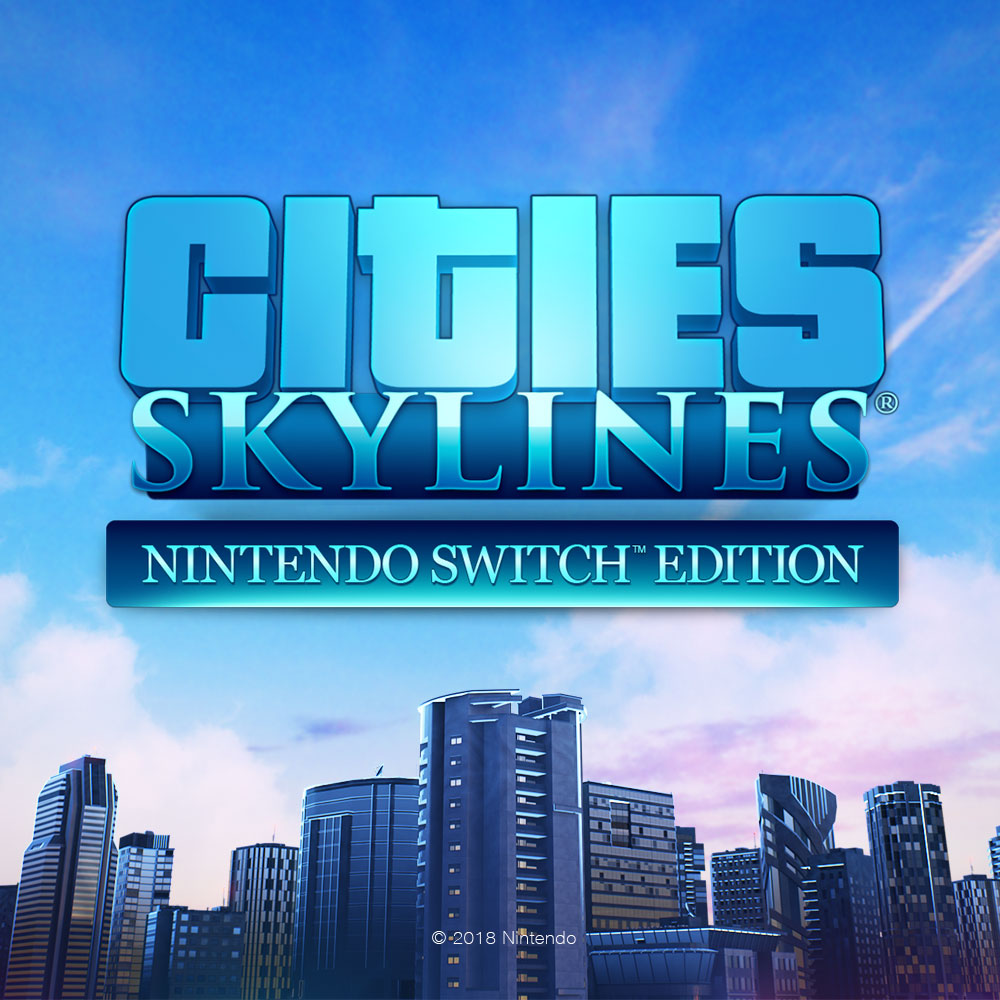 Cities: Skylines - Nintendo Switch™ Edition
