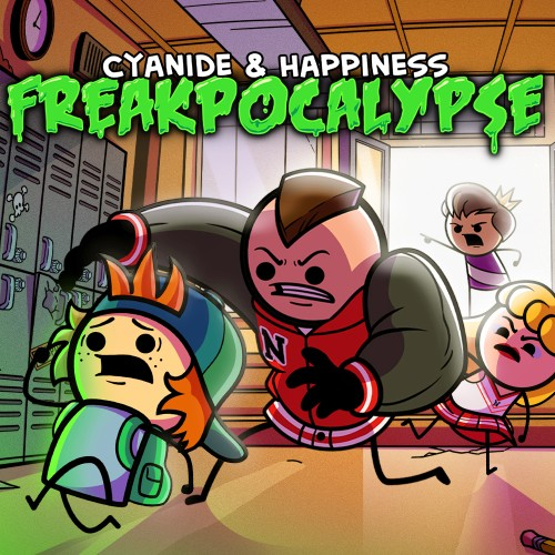 Cyanide & Happiness - Freakpocalypse