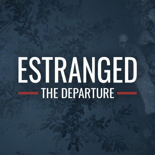Estranged: The Departure