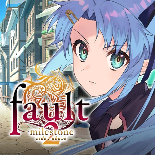 fault - milestone two side: above
