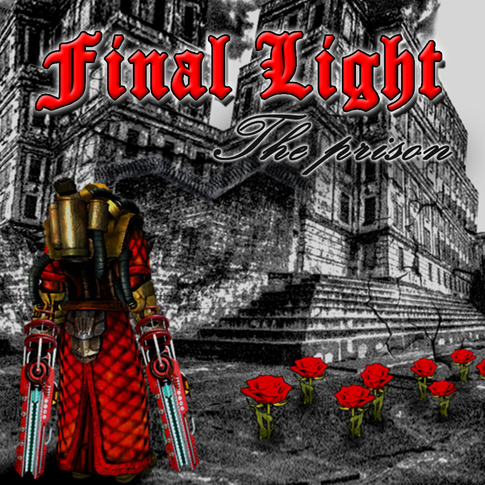 Final Light, The Prison
