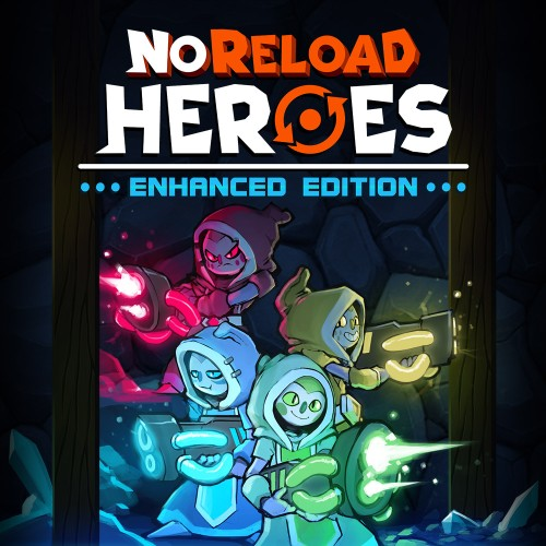NoReload Heroes Enhanced Edition