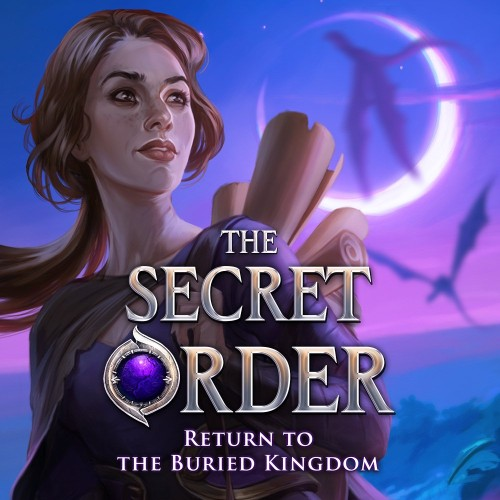 The Secret Order: Return to the Buried Kingdom