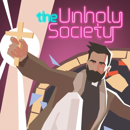 The Unholy Society