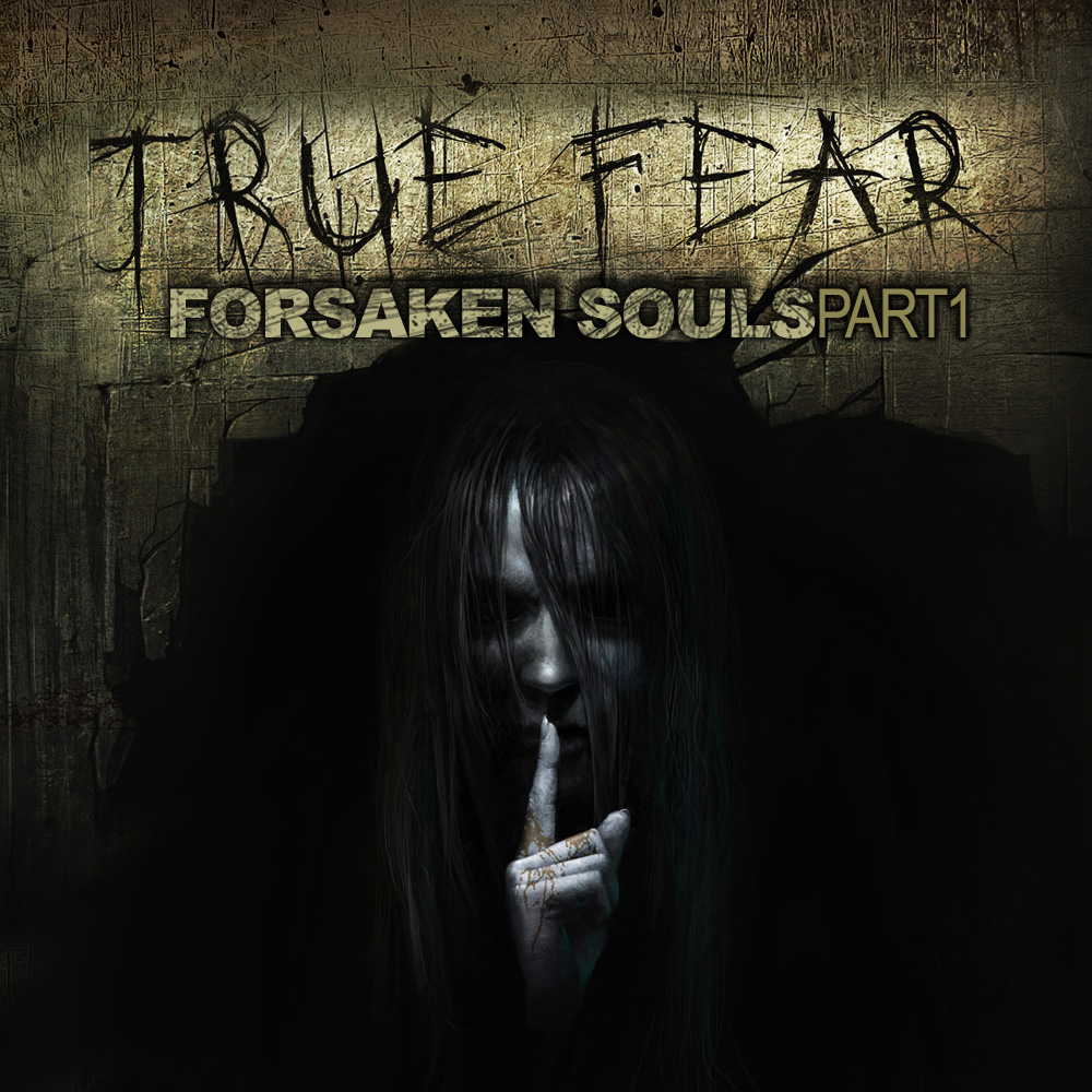 True Fear: Forsaken Souls - Part 1