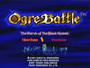 Ogre Battle™ The March of the Black Queen™