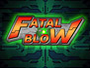 GO Series Fatal Blow