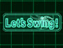 GO Series Let's Swing